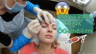 TATUERAR MINA ÖGONBRYN | vlogg