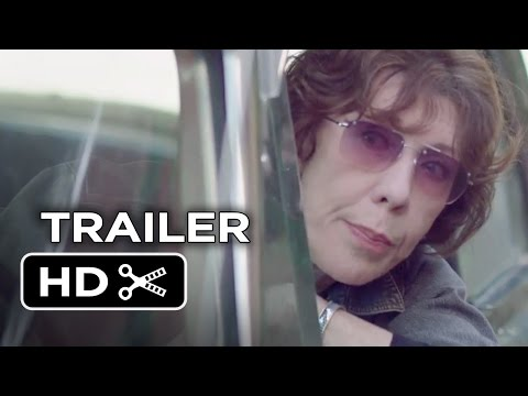 Grandma Official Trailer 1 (2015) - Lily Tomlin, Julie Garner Movie HD