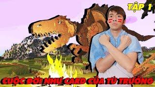 CUỘC ĐỜI NHƯ CARD của TÙ TRƯỞNG CrisDevilGamer | TẬP 1
