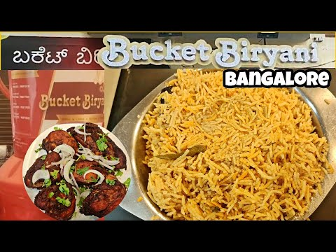 Bucket Biryani ! Bangalore | Frazer Town ! Food Review ! Chicken Biryani | Yummy Biryani