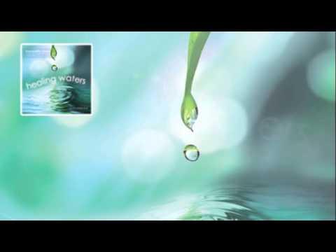 Healing Waters Instrumental Soaking Music