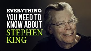 Everything You Need to Know About Stephen King - The King of Horror