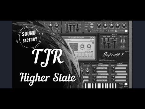 Sylenth1 Tutorial: TJR & Chris Bushnell - Higher State