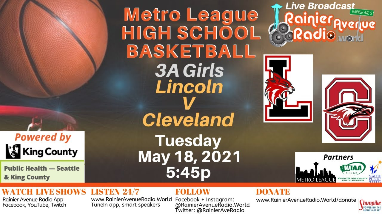 5-18-21 Metro League Basketball - Girls & Boys Lincoln v Cleveland