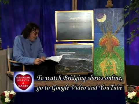 Bridging Heaven & Earth Show # 241: Fourth Annual International Healing Art Project Show