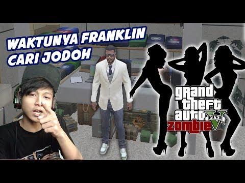 GTA 5 ZOMBIE SURVIVAL MOD | FRANKLIN BOSAN MENJOMBLO SAATNYA CARI CEWE   Part 31