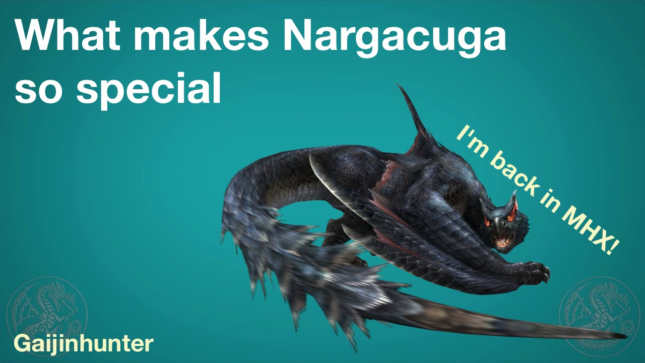 Mhx Why Nargacuga Is Special Youtube