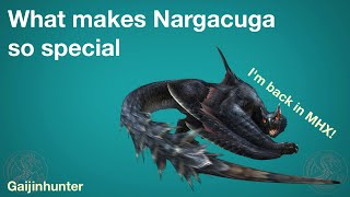MHX: Why Nargacuga is Special