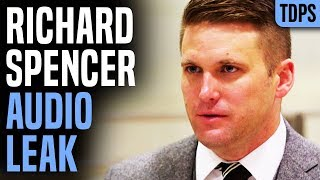 White Nationalist Richard Spencer Exposed by Leaked Audio