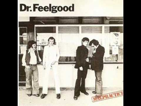 Dr  Feelgood   Malpractice 1975