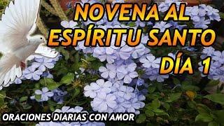 Novena al Espíritu Santo - Día 1
