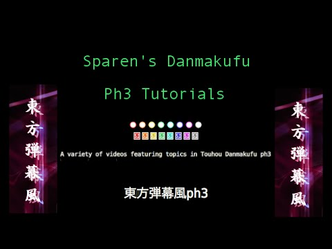 [3] Touhou Danmakufu ph3 Tutorial - Using Ascent Loops and More