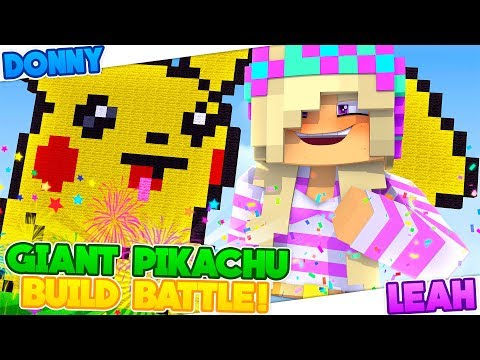 Minecraft BIGGEST PIKACHU ON EARTH-CANT BELIEVE WE WON!!!- Donny & Leah Gaming