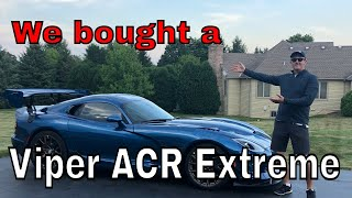 We bought a Dodge Viper ACR Extreme!