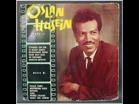 Oslan Husein - mengenang kasih