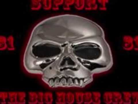 SUPPORT 81 - BIG HOUSE CREW