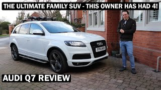 This is the ULTIMATE Family SUV! Audi Q7 Review (ft In-Depth Owners Review)