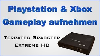 Playstation & XBOX Gameplay Aufnehmen - Grabster Extreme HD + Giveaway!