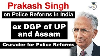 Police Reforms in India - History of Police Administration in India by Prakash Singh Ex DGP