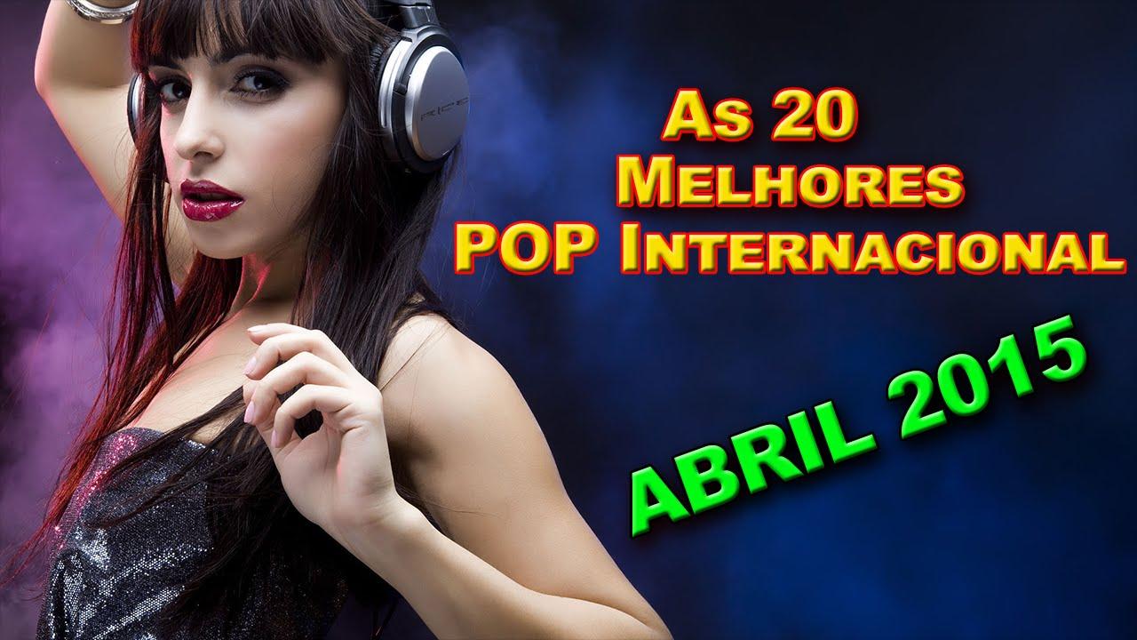 Top 20 Melhores Musicas Internacionais De Abril De 2015 Hd Youtube