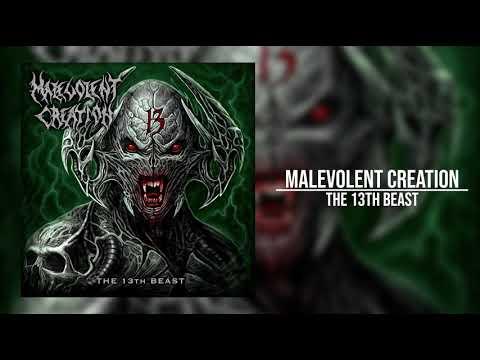 Malevolent Creation - The 13th Beast (Full Album)