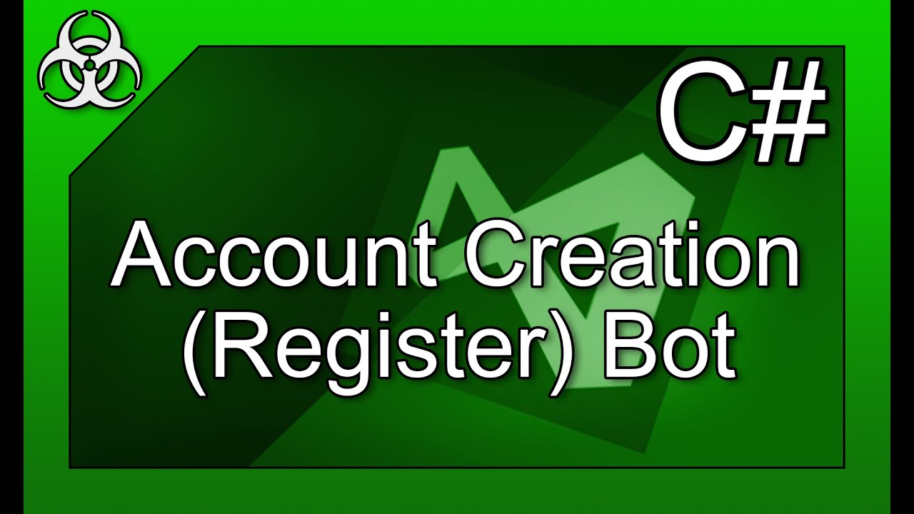 How to make an Account Creation (Register) Bot C# Visual ... - photo#43