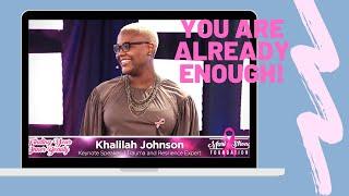 """You are enough!"", by Khalilah Johnson Motivational Keynote Speaker"
