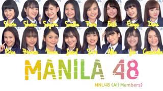 「Manila 48」MNL48 - Concert Audio Version - Filipino and English Translation Lyrics