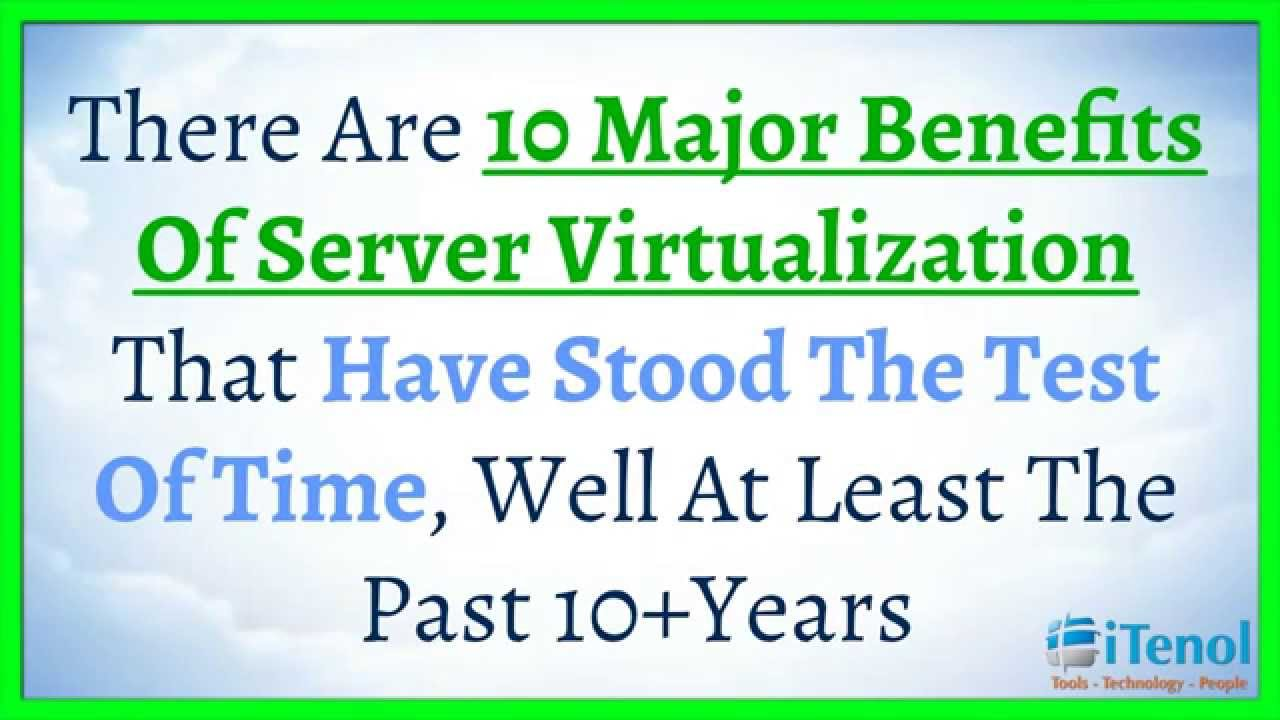 The revolution of virtualization and its benefits