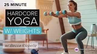 HardCORE Yoga with Weights™ Mini Bootcamp - 25 min