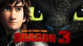 how to train your dragon 3 fan made trailer #1