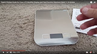 Digital Kitchen Scale for Food LCD Backlite Display and Tare Function Stainless Steel 11 lb Review