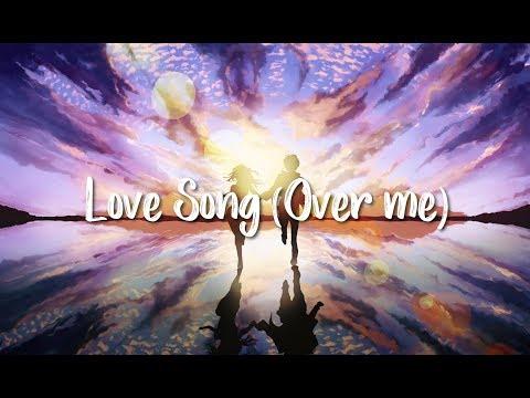 Love Song (Over Me) - Cimorelli [Nightcore]