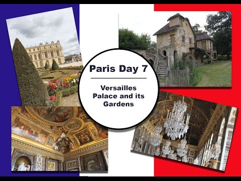 France  Travels - Day 7 || Versailles Palace and  its Gardens ||