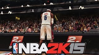nba 2k15 lebron james cleveland cavaliers trailer and gameplay