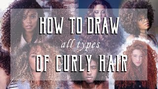 How to Draw ALL TYPES of Curly Hair!  2a-4c