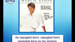 Sapagkat Kami Ay Tao Lamang By Marco Sison (music & Video With Lyrics)