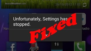fix unfortunately settings has stopped working error in android mobiles
