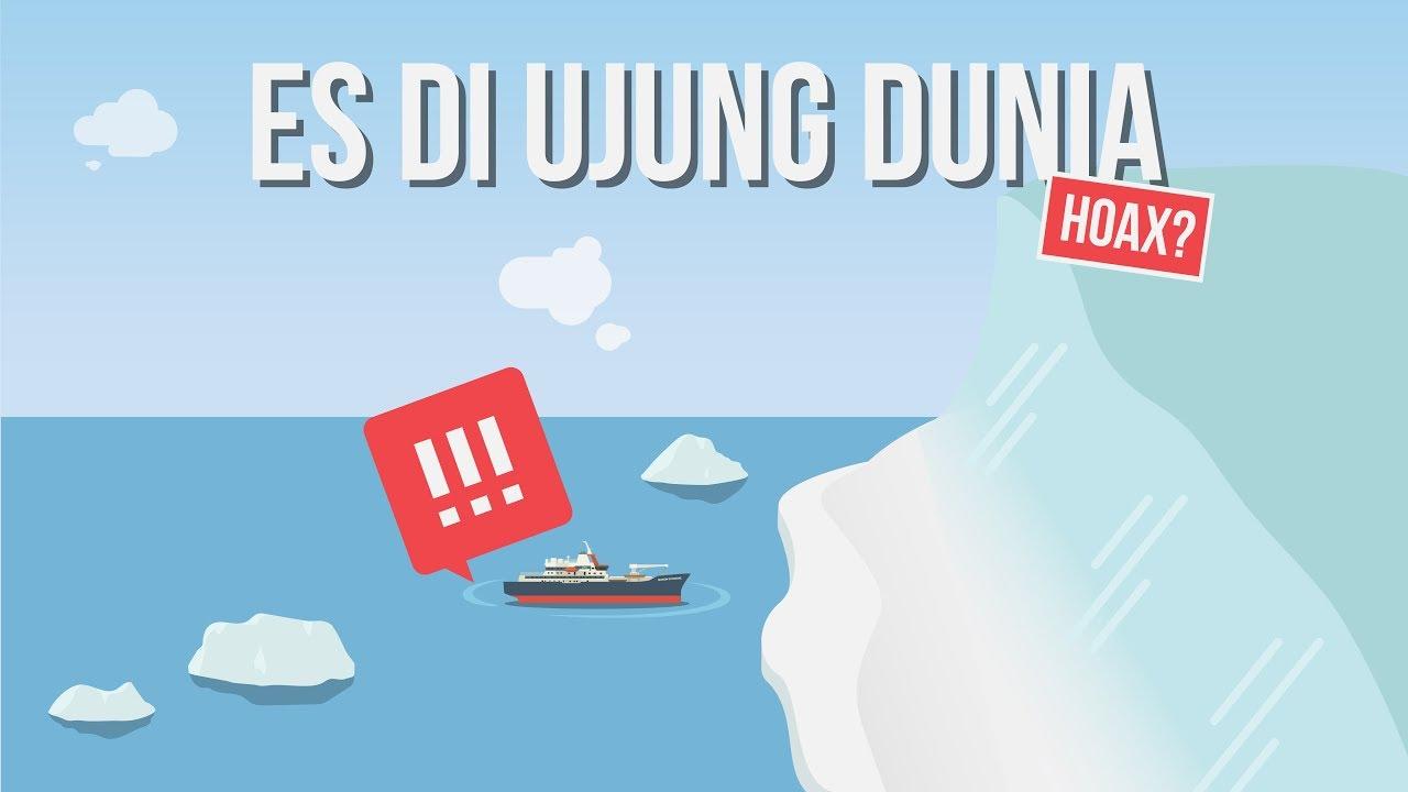 Apakah Benar Di Ujung Dunia Ada Tembok Es? - Kok Bisa: Debunking Hoax the Series #3