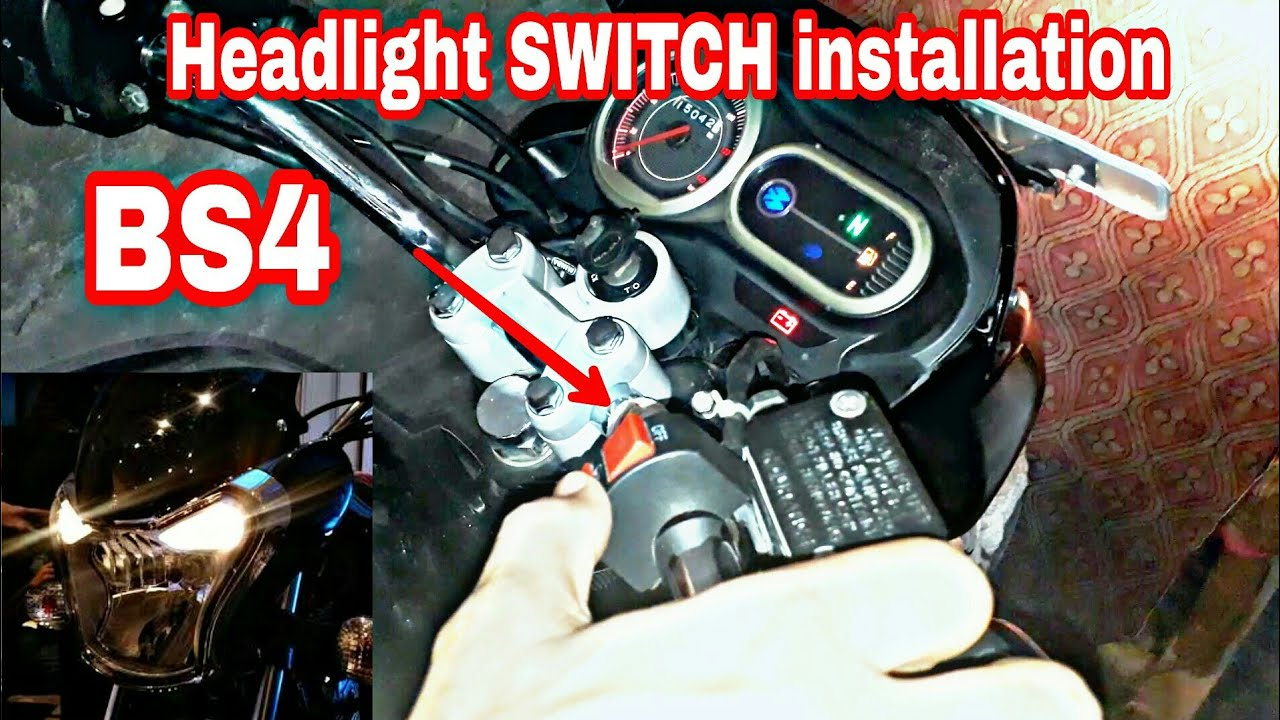 How To Install Headlight Switch In Bs4 Bikes Any Technology 150cc Scooter Along With 50cc Engine Diagram Addition Bike