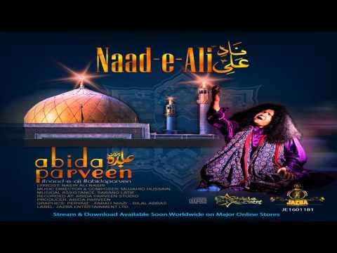 ABIDA PARVEEN: NAAD-E-ALI (a.s.)