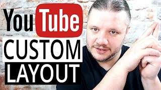 How To Turn On YouTube Custom Channel Layout 2018 - Customized Homepage Layout