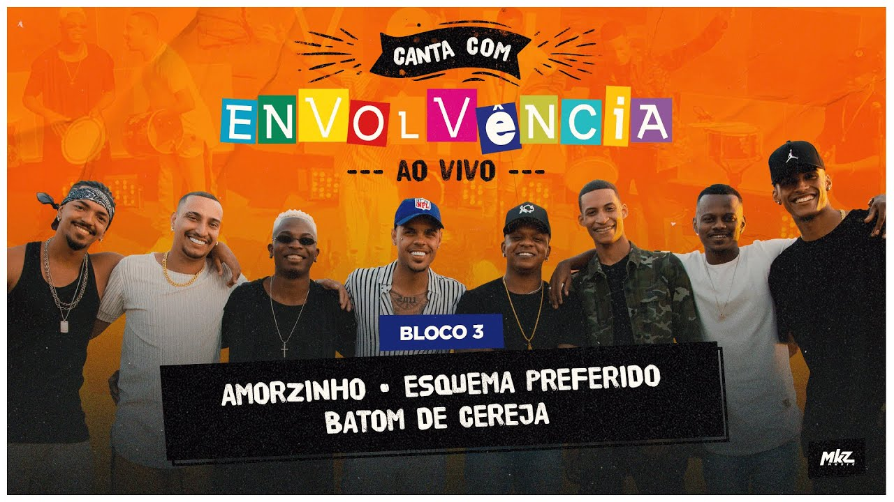 Download Canta Com Envolvência - Ao Vivo - Amorzinho / Esquema Preferido / Batom de Cereja