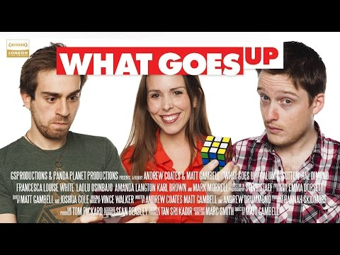 WHAT GOES UP (2014) - INDIE ROM-COM - FULL MOVIE