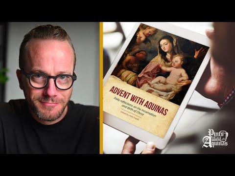 FREE eBOOK (Advent W/ Aquinas) + Audio Meditations For Advent!