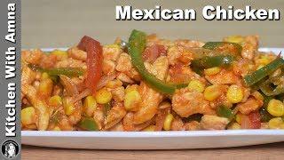 Mexican Chicken Recipe - Chicken Fajita Mexican Style - Kitchen With Amna