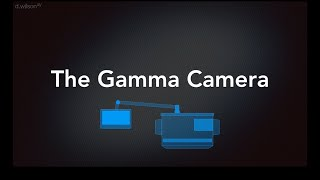 Gamma Camera Animation