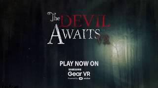 The Devil Awaits VR  - Trailer