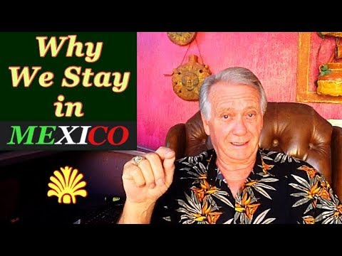 why-we-stay-in-mexico.