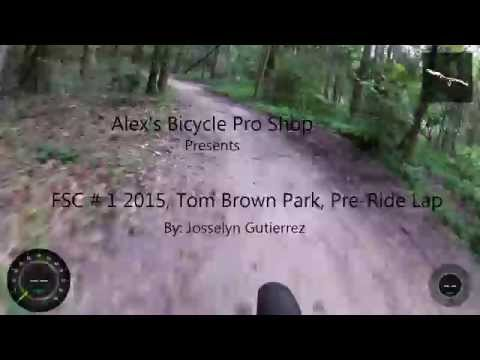 FSC # 1 , 2015 Tom Brown Park, Pre Ride Hot Lap